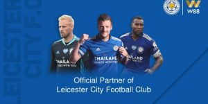 W88 Leicester City: Official Betting Partnership with W88'21